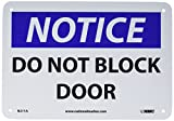 NMC N211A OSHA Sign, Legend 'NOTICE - DO NOT BLOCK DOOR', 10' Length x 7' Height, Aluminum, Black/Blue on White