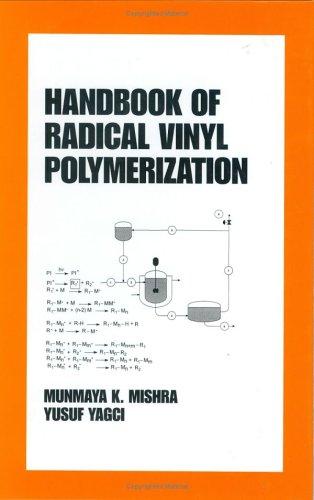 Handbook of Radical Vinyl Polymerization (Plastics Engineering)