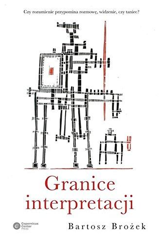 Granice interpretacji (Polish Edition)
