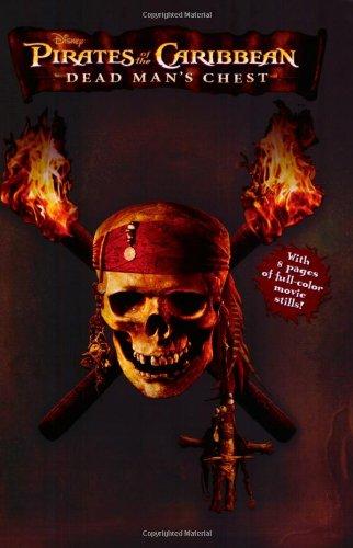 Pirates of the Caribbean: Dead Man's Chest - Junior Novelization (The Art Of Pirates Of The Caribbean)