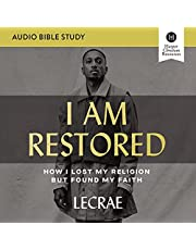 I Am Restored: Audio Bible Studies: How I Lost My Religion but Found My Faith