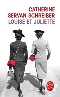Louise et Juliette par Servan-Schreiber