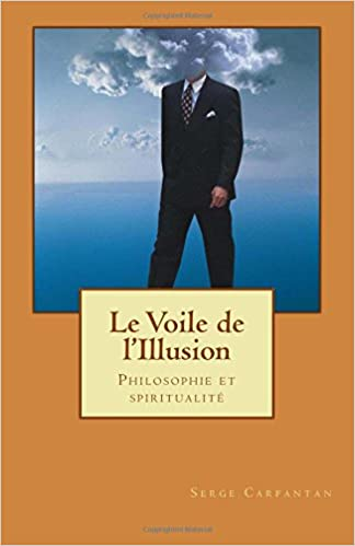 Le Voile De L Illusion Philosophie Et Spiritualite French