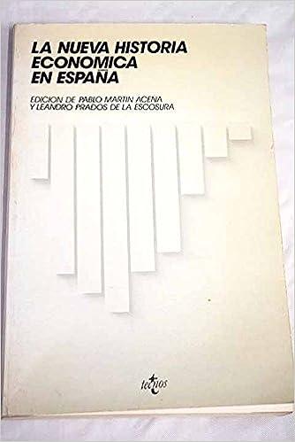 La nueva historia economica de España Serie de historia: Amazon.es ...