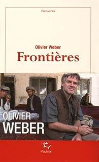 Frontières par Olivier Weber