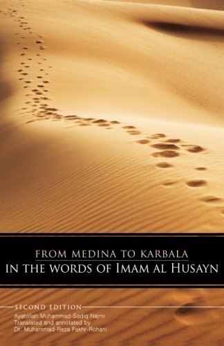 From Medina To Karbala: In The Words Of Imam Al Husayn by Ayatollah Muhammad-Sadiq Najmi - Malls Shopping Medina