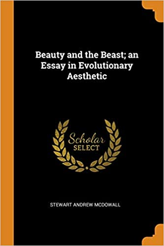 Download e-book Beauty and the Beast An Essay in
