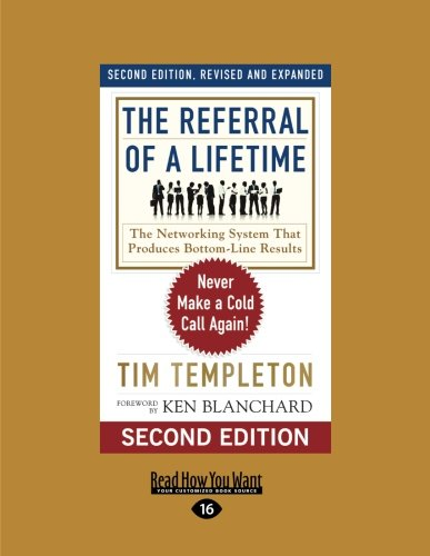 Download The Referral of a Lifetime: Never Make a Cold Call Again! pdf epub