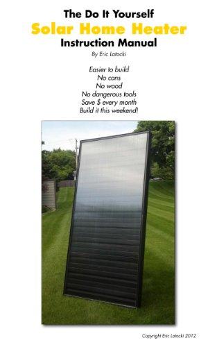 The Solar Air Heater Guide ()