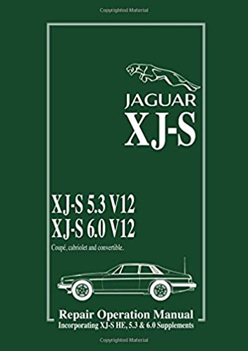 jaguar xj s 5 3 v12 6 0 v12 repair operation manual xj s he supp rh amazon com jaguar repair manuals online 1994 Jaguar XJ6 Manual
