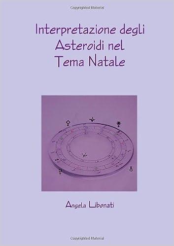Interpretazione Degli Asteroidi Nel Tema Natale Amazoncouk