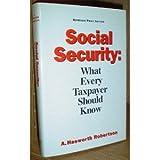Social Security, A. Haeworth Robertson, 0963234544