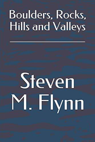 Boulders, Rocks, Hills and Valleys (Rock Hill Rock)