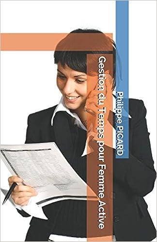 Gestion du Temps pour Femme Active (French Edition)