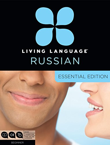 Living Language Russian, Essential Edition: Beginner course, including coursebook, 3 audio CDs, and free online learning