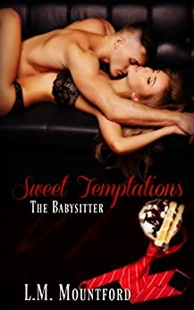 Sweet Temptations: The Babysitter by [Mountford, L.M.]