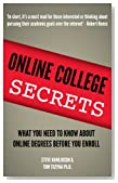 Online College Secrets:  What You Need To Know About Online Degrees Before You Enroll