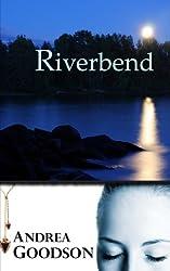 Riverbend (The Riverbend Trilogy) (Volume 1)