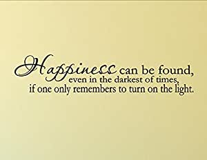 Happiness can be found, even in the darkest of times, if one only remembers 0371