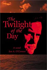 The Twilight of the Day Paperback