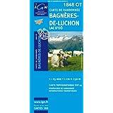 Bagnères-de-Luchon, lac d'Oô : 1/25 000: IGN.1848OT (Top 25 & série bleue - Carte de randonnée)