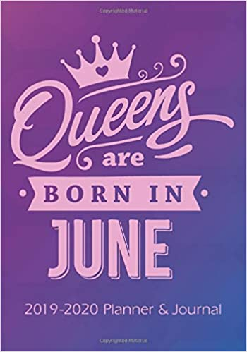 Gifts For Organizers >> Amazon Com Queens Are Born In June 2019 2020 Calendars