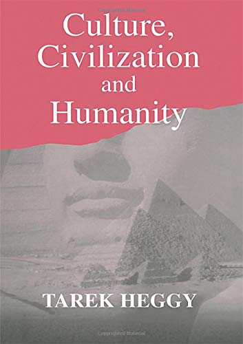 Culture, Civilization, and Humanity