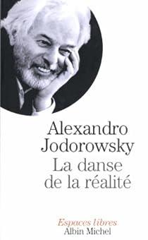 La Danse de la réalité par Jodorowsky