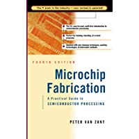 Microchip Fabrication: A Practical Guide to Semiconductor Processing (McGraw-Hill Professional Engineering)