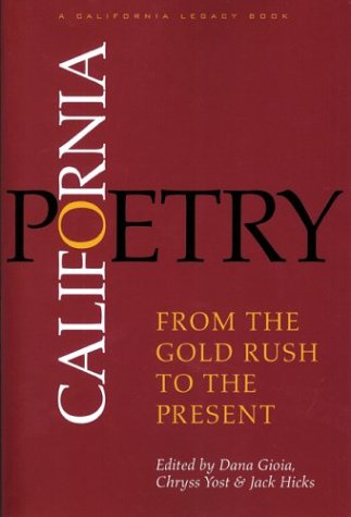 California Poetry: From the Gold Rush to the Present (California Legacy) by Brand: Heyday