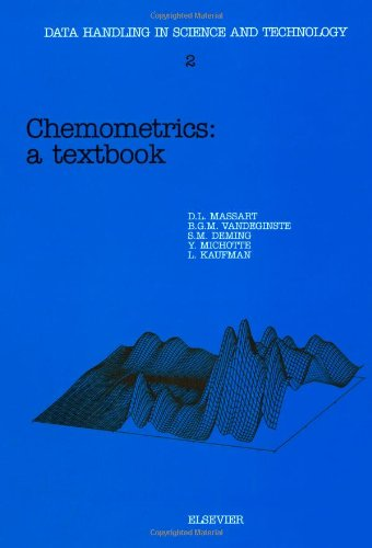 Chemometrics, Volume 2: A Textbook (Data Handling in Science and Technology)