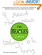 #5: The Beatles Lyrics: The Stories Behind the Music, Including the Handwritten Drafts of More Than 100 Classic Beatles Songs