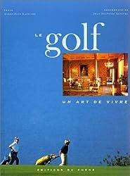 Le Golf, un art de vivre