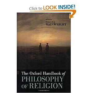 The Oxford Handbook of Philosophy of Religion William J. Wainwright