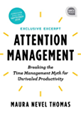 Attention Management Extended Excerpt: Breaking the Time Management Myth for Unrivaled Productivity (Ignite Reads Book 0) (English Edition)