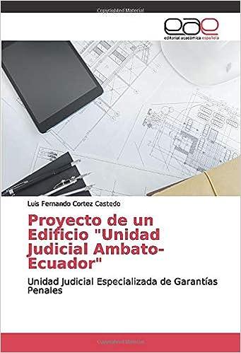 Proyecto De Un Edificio Unidad Judicial Ambato Ecuador