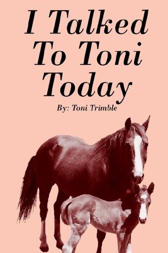 I Talked To Toni Today ebook