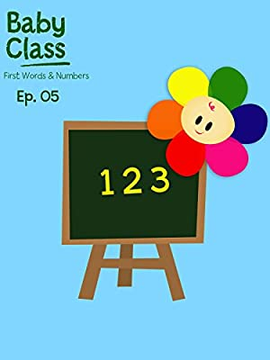 Baby Class First Words And Numbers Episode 5