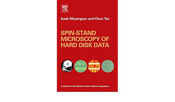 Spin-stand Microscopy of Hard Disk Data (Elsevier Series in Electromagnetism)