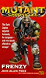 img - for Frenzy: Apostle of Insanity Trilogy (Mutant Chronicles) (Bk. 2) book / textbook / text book