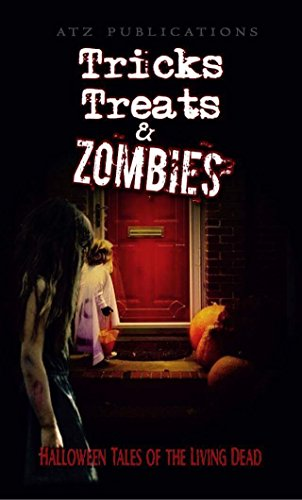 Tricks Treats & Zombies: Halloween Tales of the Living Dead
