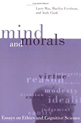 Mind & Morals - Essays on Cognitive Science & Ethics (Paper)