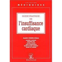 GUIDE PRATIQUE DE L'INSUFFISANCE CARDIAQUE (2E ÉD.)