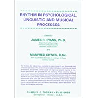Rhythm in Psychological, Linguistic and Musical Processes