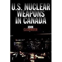 U.S. Nuclear Weapons in Canada: 2
