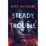 Steady Trouble (Steady Teddy Book 1)