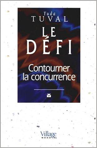 Livres Le Défi. Contourner la concurrence pdf