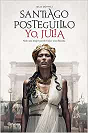 Yo, Julia: Premio Planeta 2018 Autores Españoles e Iberoamericanos ...