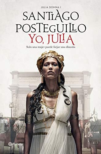 Yo, Julia Premio Planeta 2018 (Autores Espanoles e Iberoamerica