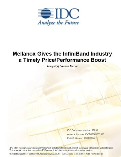 Mellanox Gives the InfiniBand Industry a Timely Price/Performance Boost IDC and Vernon Turner